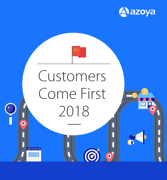 Customers Come First 2018: Understand Your Chinese Customers